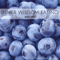inner wisdom eating part one