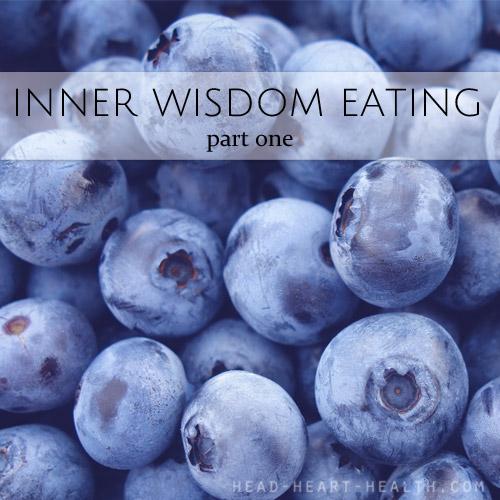 inner wisdom eating part one