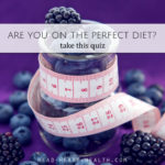 Are You On the Perfect Diet? Take this Quiz