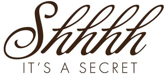 shhh its a secret