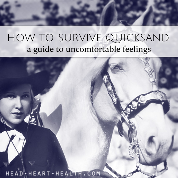 How to survive quicksand • a guide to uncomfortable feelings