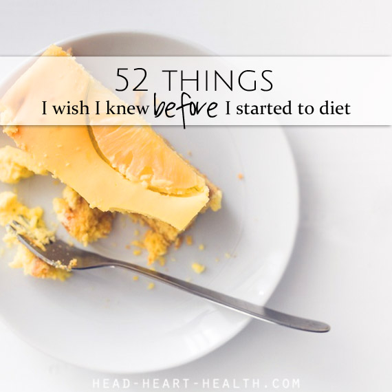52 things I wish I knew before I started to diet