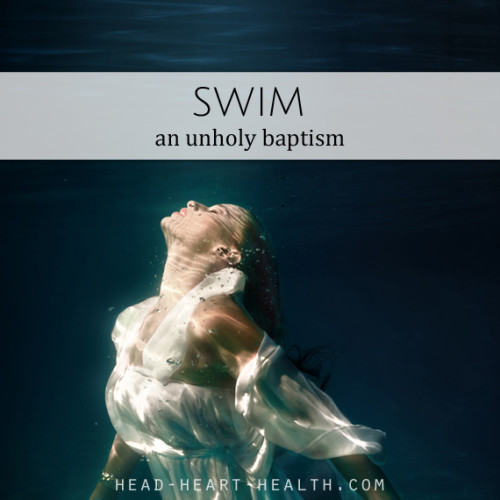 swim an unholy baptism