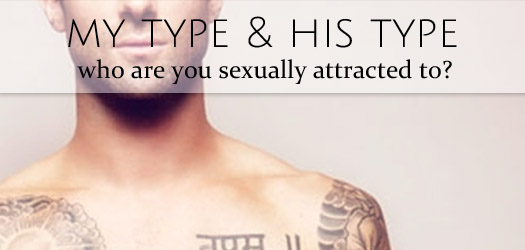 My type and his type - in relationships who are you sexually attracted to?