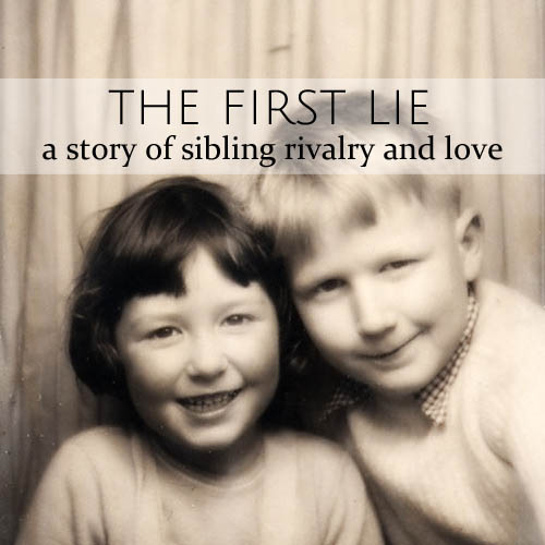 The first lie • a story of sibling rivalry & love • from head-heart-health.com