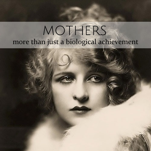 Mothers • more than just a biological achievement • from head-heart-health.com