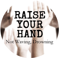 not waving, drowning button