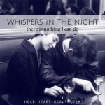 Whispers in the Night • There is Nothing I Can Do