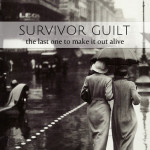 Survivor Guilt