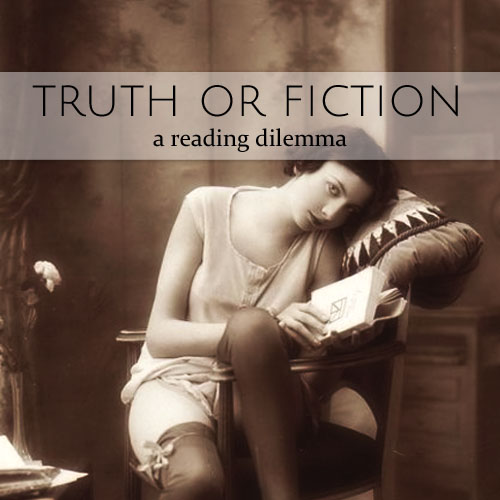 truth or fiction a reading dilemma