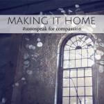 Making it Home • #1000speak