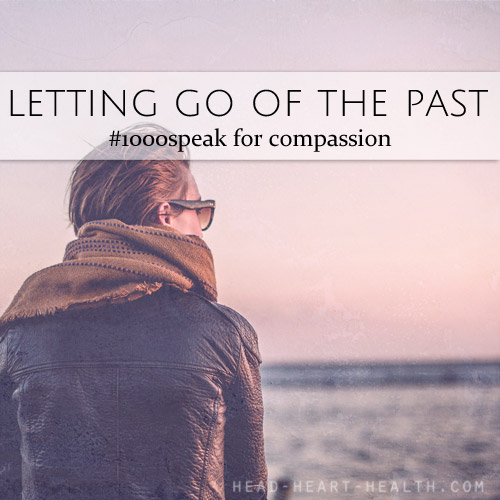 letting-go-of-the-past--#1000speak
