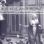 A is for Anti-Aging • #atozchallenge