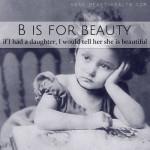 B is for Beauty • #atozchallenge