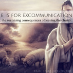 E is for Excommunication • #atozchallenge
