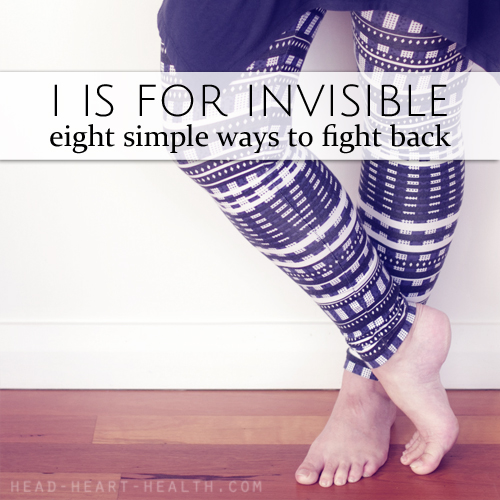 Feeling invisible? 8 simple ways to fight back by Katie Paul