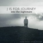 J is for Journey • #atozchallenge