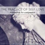 The Practice of Self Love • #1000speak