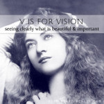 V is for Vision • #atozchallenge