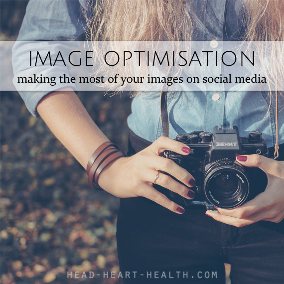 image optimisation - making the most of your images on social media