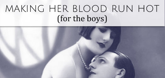 How to make a woman's blood run hot T