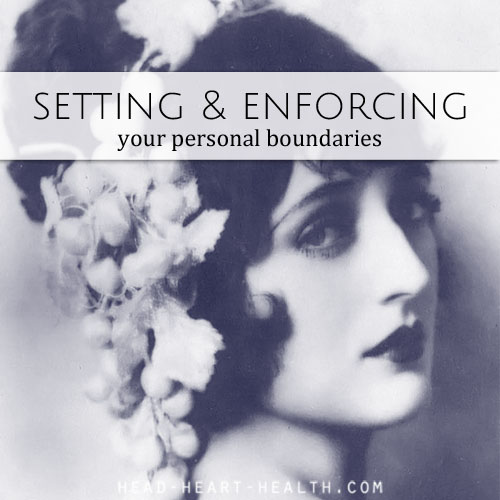 setting and enforcing your personal boundaries