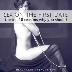 10 reasons sex on the first date