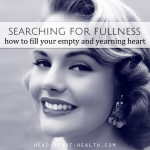 Searching for Fullness