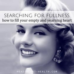 searching for fullness