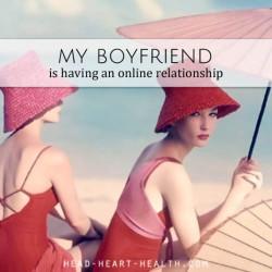 boyfriend online relationship