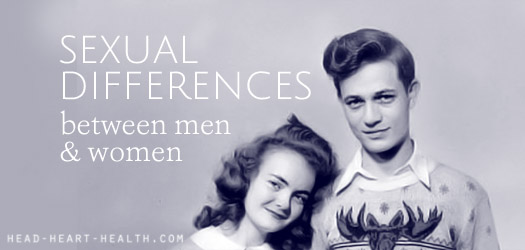 sexual differences between men and women from head ♥ heart ♥ health