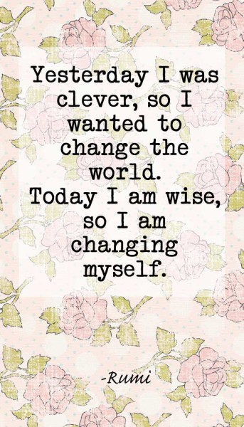 10 Rumi quotes - changing myself