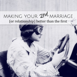 making your second marriage better than the first
