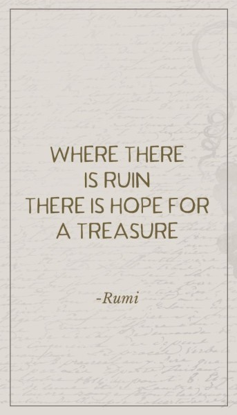 10 Rumi quotes - where there is ruin