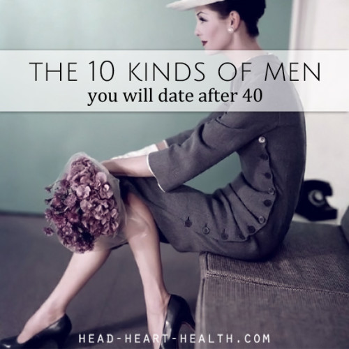 10 kinds of men you will date after 40