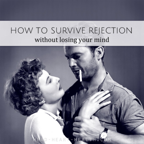how to survive rejection