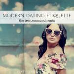Modern Dating Etiquette • The Ten Commandments