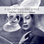 A Valentine's Day Dirge