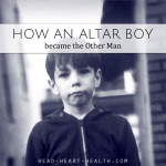 How an Altar Boy Became the Other Man