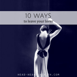 10 ways to leave your lover