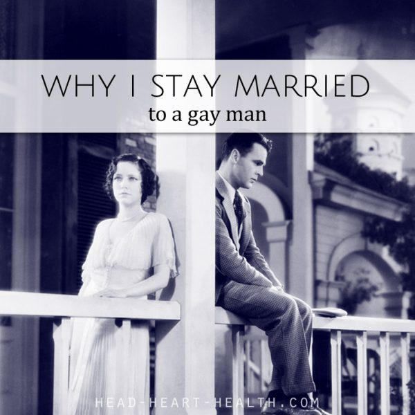 Why I Stay Married to a Gay Man