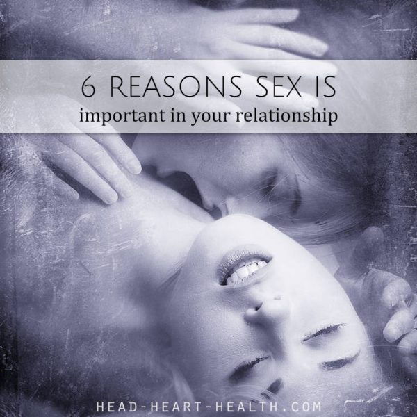 6 Reasons Sex is Important in Your Relationship